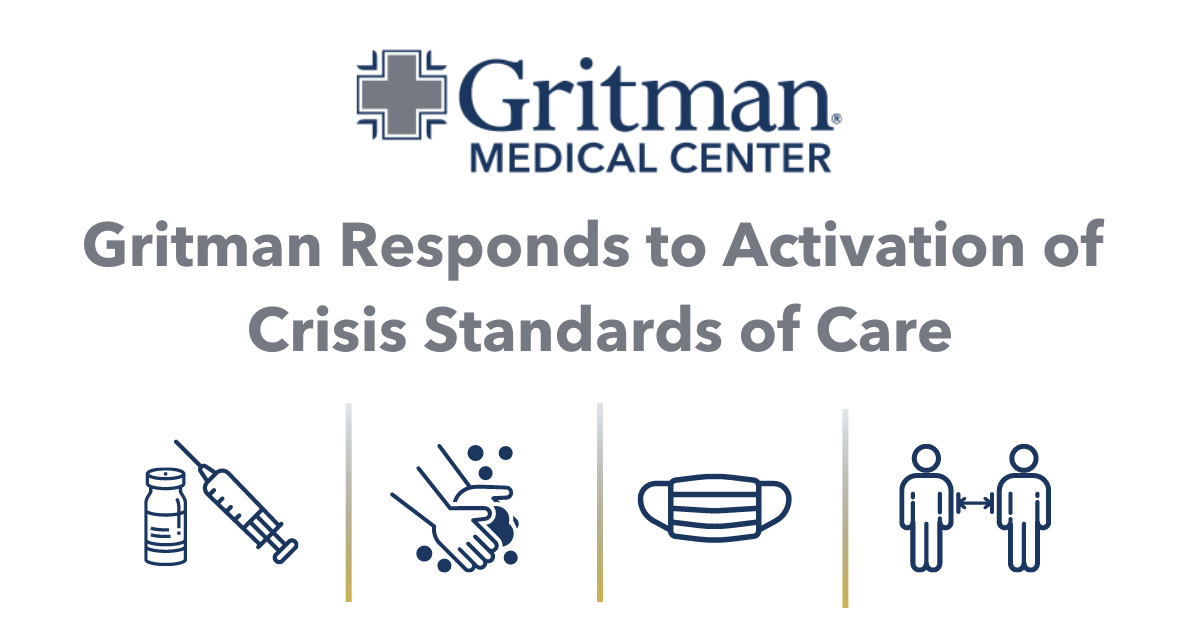 Gritman responds to activation of crisis standards of care